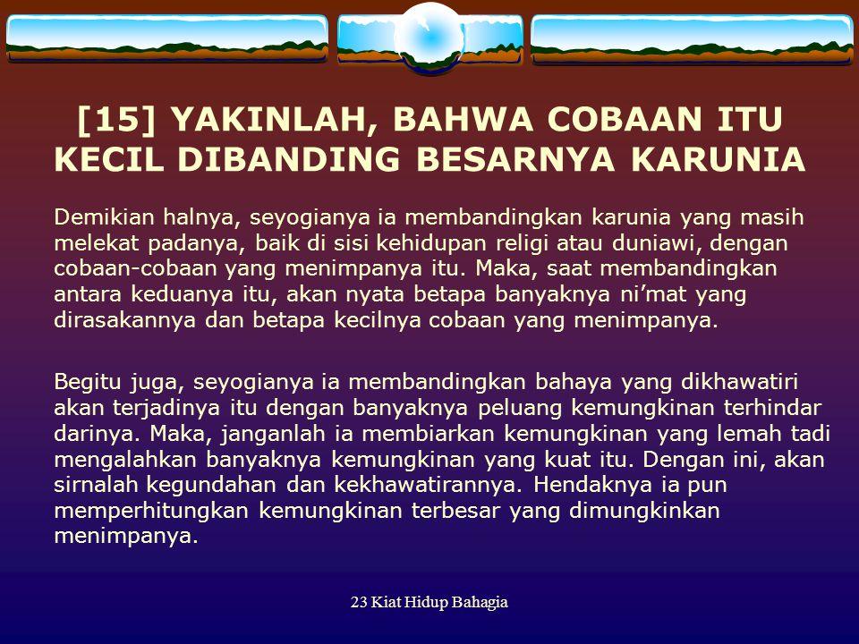 [15] YAKINLAH, BAHWA COBAAN ITU KECIL DIBANDING BESARNYA KARUNIA
